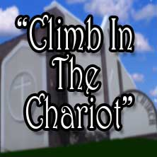 Climb in the chariot