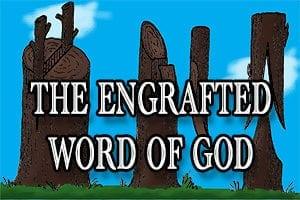 Engrafted Word of God