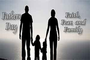 Faith Fear Family