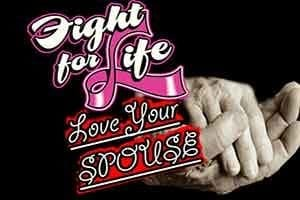 Fight For Life Love Your Spouse