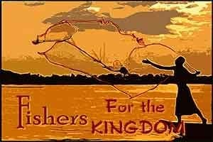 Fishers For The Kingdom