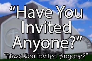 Have you invited anyone