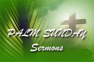 Palm Sunday Sermons Page