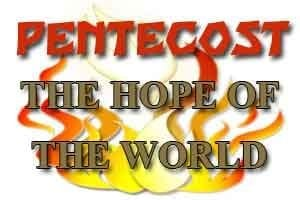 Pentecost Hope of the World