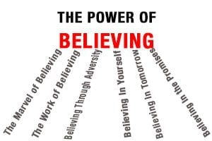 Power of Believing