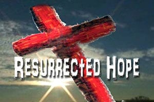 Resurrected Hope