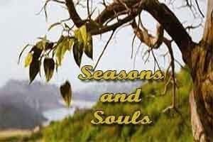 Seasons and Souls