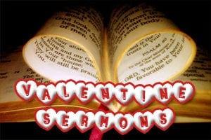 Valentine sermons