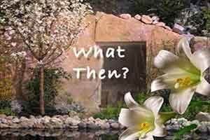 What then - Easter